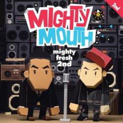 Mighty Mouth - Mighty Fresh 2nd CD Cover Art