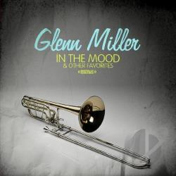Miller, Glenn - In The Mood & Other Favorites CD Cover Art