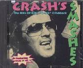 Craddock, Billy Crash - Crash's Smashes: The Hits of Billy Crash Craddock CD Cover Art