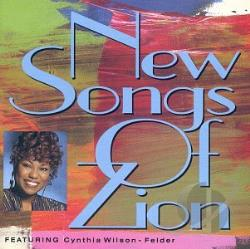 New Songs Of Zion - New Songs Of Zion Featuring Cynthia Wilson-Felder CD Cover Art