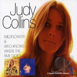 Collins, Judy - Wildflowers/Who Knows Where the Time Goes CD Cover Art
