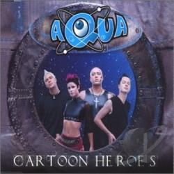 Aqua - Cartoon Heroes (Enhanced V CD Cover Art