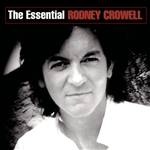 Crowell, Rodney - Essential Rodney Crowell CD Cover Art