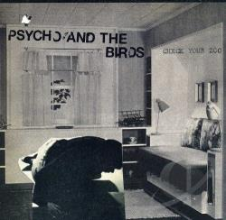 Psycho & The Birds - Check Your Zoo CD Cover Art