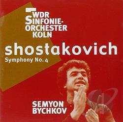 Bychkov: cnd / WDR Cologne - Shostakovich: Symphony No. 4 CD Cover Art