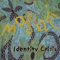 Identity Crisis - Mosaic CD Cover Art