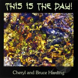 Harding, Cheryl & Bruce - This Is The Day CD Cover Art