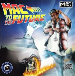 Mac Mall - Mac to the Future CD Cover Art