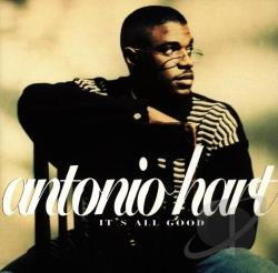 Hart, Antonio - It's All Good CD Cover Art
