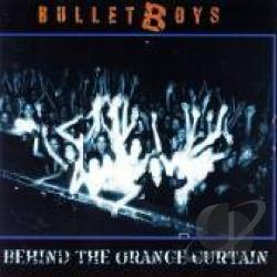 Bulletboys - Behind the Orange Curtain CD Cover Art