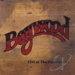 Baywood - Baywood Live at the Palomino CD Cover Art