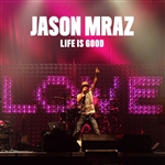 Mraz, Jason - Life Is Good DB Cover Art