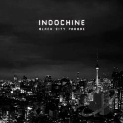 Indochine � Black City Parade