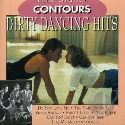 Contours - Great Dirty Dancing Hits CD Cover Art