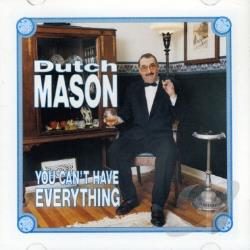Mason, Dutch - You Can't Have Everything CD Cover Art