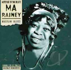 Rainey, Ma - Hustlin' Blues CD Cover Art