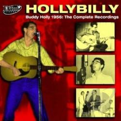 Holly, Buddy - Hollybilly-Buddy Holly 1956 Complete Recordings CD Cover Art