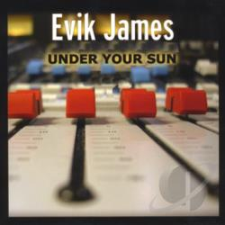 Evik, James - Under Your Sun CD Cover Art