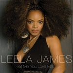 James, Leela - Tell Me You Love Me (E-Single) DB Cover Art