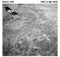 Jaar, Nicolas - Space Is Only Noise CD Cover Art