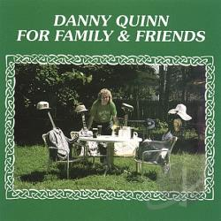 Quinn, Danny - For Family & Friends CD Cover Art