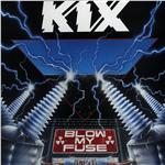 Kix - Blow My Fuse CD Cover Art