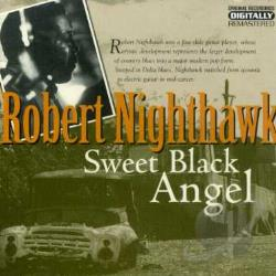 Nighthawk, Robert - Sweet Black Angel CD Cover Art