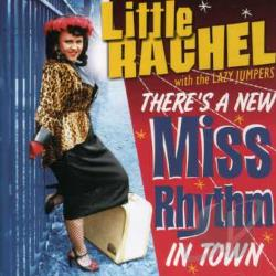 Little Rachel With The Lazy Jumpers - There's A New Miss Rhythm In Town CD Cover Art