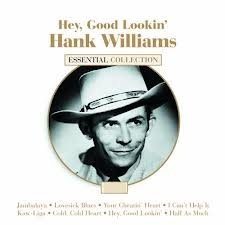 Williams, Hank - Hey, Good Lookin CD Cover Art