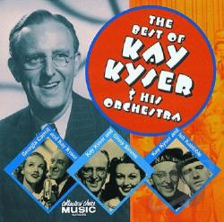 Kyser, Kay - Best Of Kay Kyser & His Orchestra CD Cover Art