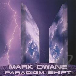 Dwane, Mark - Paradigm Shift CD Cover Art