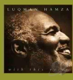 Hamza, Luqman - With This Voice SA Cover Art