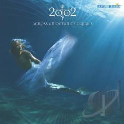 2002 - Across an Ocean of Dreams CD Cover Art
