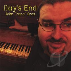 Gros, John Papa / Grows, John Papa - Day's End CD Cover Art