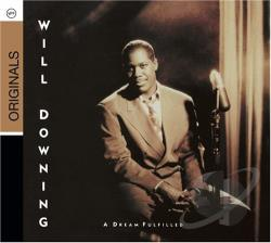 Downing, Will - Dream Fulfilled CD Cover Art