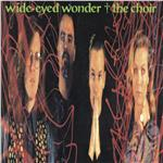 Choir - Wide-Eyed Wonder DB Cover Art