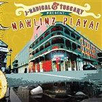 J-Radical & Tuscany - Nawlinz Playa! DB Cover Art