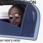 Zevon, Warren - My Ride's Here CD Cover Art