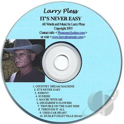 Pless, Larry - Its Never Easy CD Cover Art