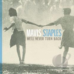 Staples, Mavis - We'll Never Turn Back CD Cover Art