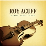 Acuff, Roy - Greatest Gospel Songs CD Cover Art