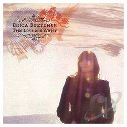 Buettner, Erica - True Love and Water CD Cover Art