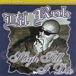 Rob, Lil - High Till I Die Special Edition DB Cover Art