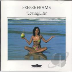 Freeze Frame - Loving Life CD Cover Art