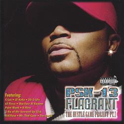 PSK-13 - Flagrant: The Hustle Game Project, Vol. 1 CD Cover Art