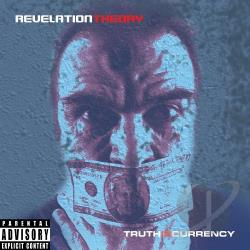 Revelation Theory - Truth is Currency CD Cover Art