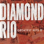 Diamond Rio - Greatest Hits 2 CD Cover Art