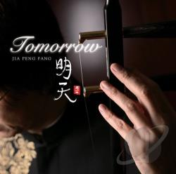 Fang, Jia Peng - Tomorrow CD Cover Art