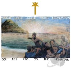 Wu Lyf - Go Tell Fire To the Mountain CD Cover Art