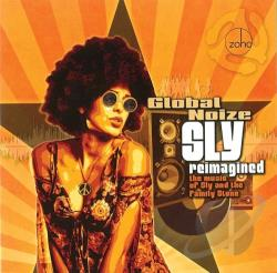 Global Noize - Sly Reimagined: The Music of Sly and the Family Stone CD Cover Art